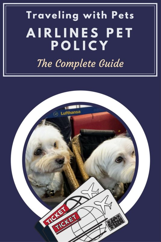 Flying with Pets - Airlines Pet Policy - The Complete Guide