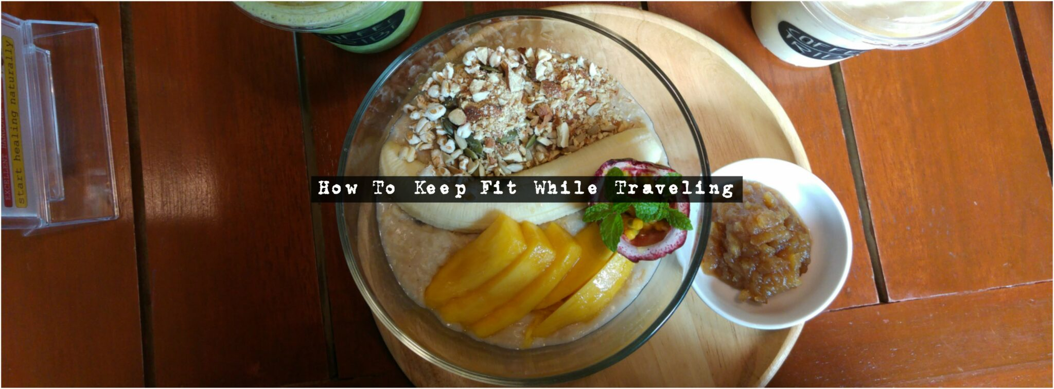 7 Tips On How To Stay Fit While Traveling