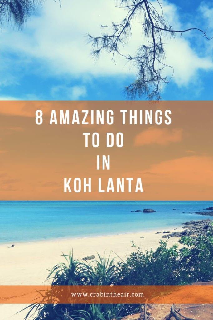 8 Amazing Things to do in Koh Lanta
