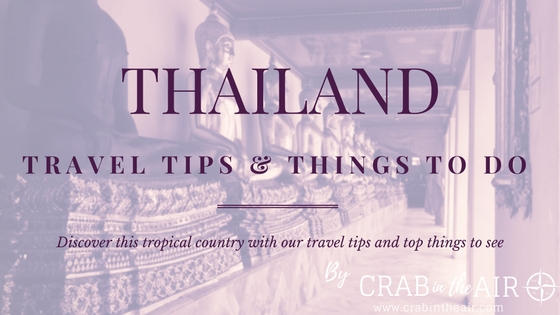 Thailand travel tips - Things to do in Thailand