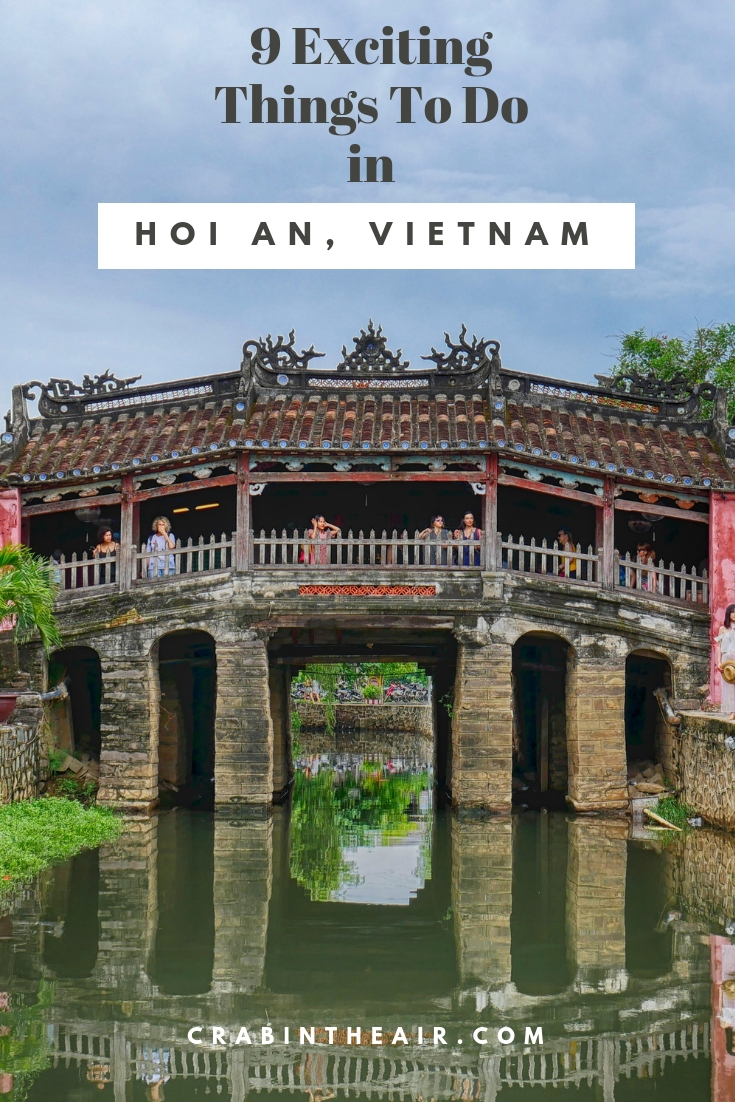 9 Top Things To Do in Hoi An Vietnam